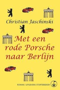 Met een rode Porsche naar Berlijn