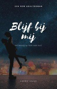 Blijf bij mij