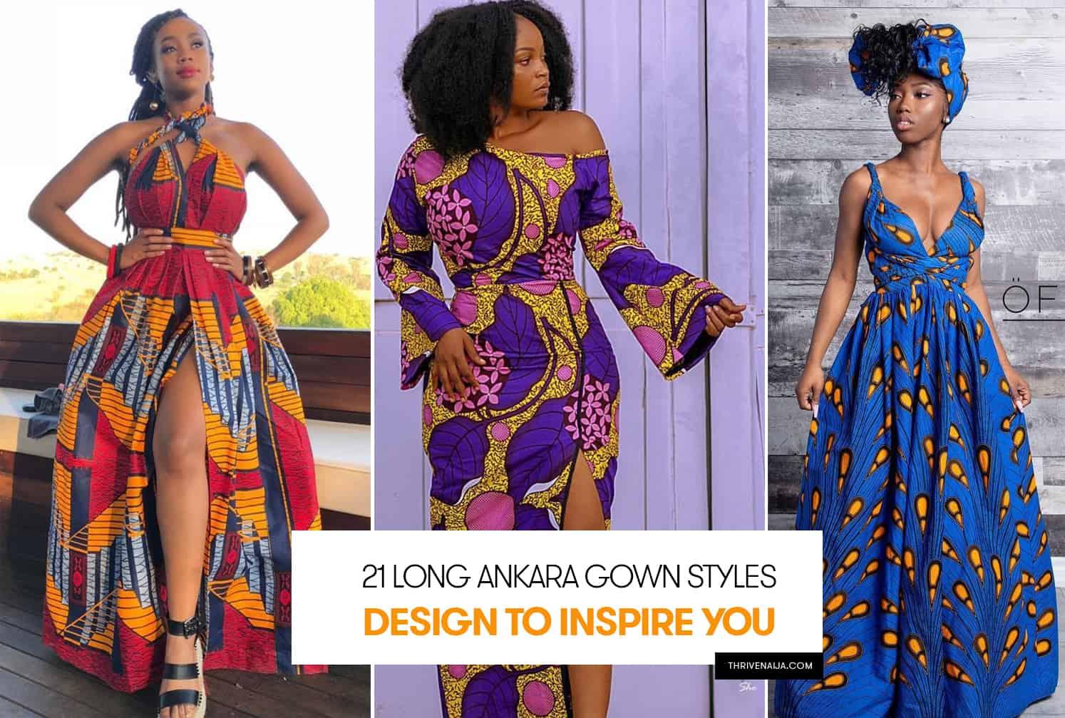 809a144d8239b0 26 Long Ankara Gown Styles Design To Inspire You   Thrive Naija