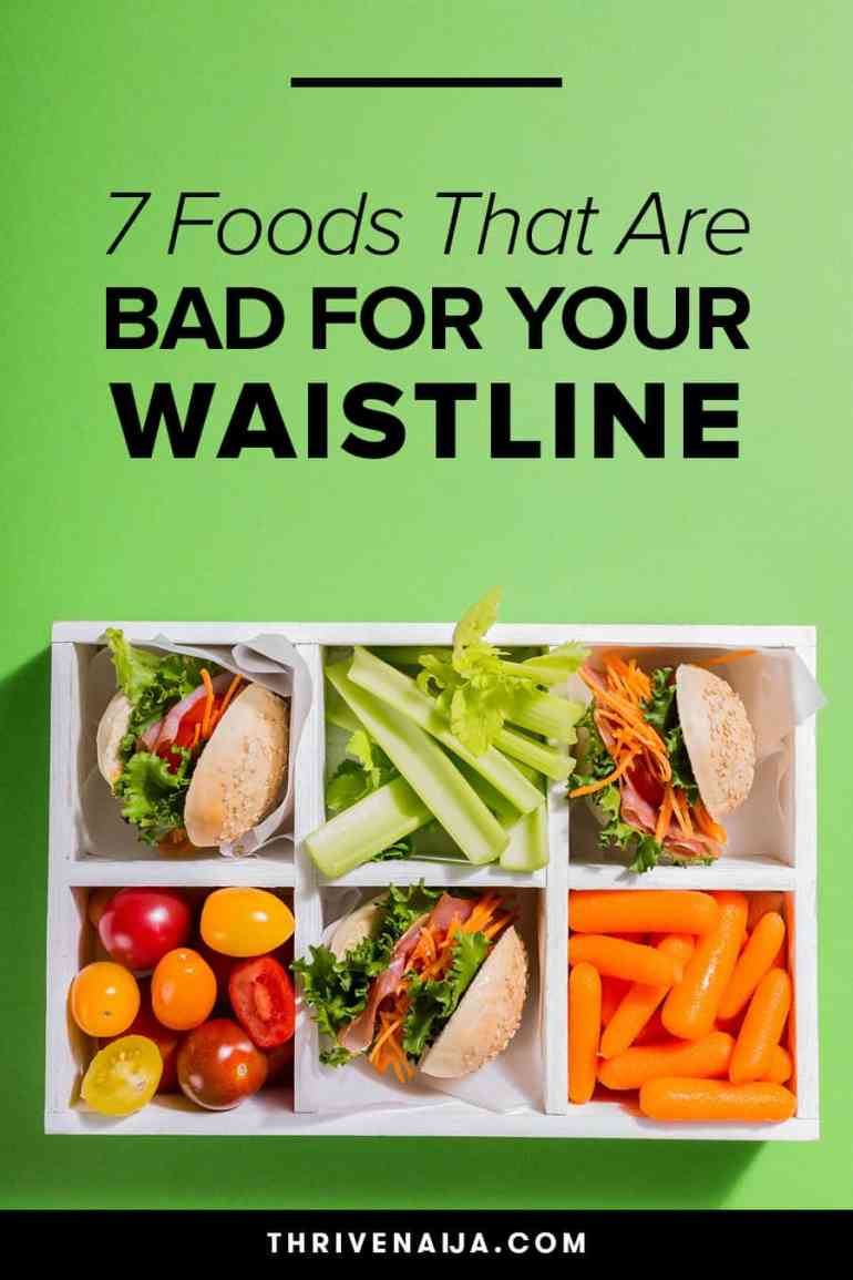 Foods Bad For Your Waistline