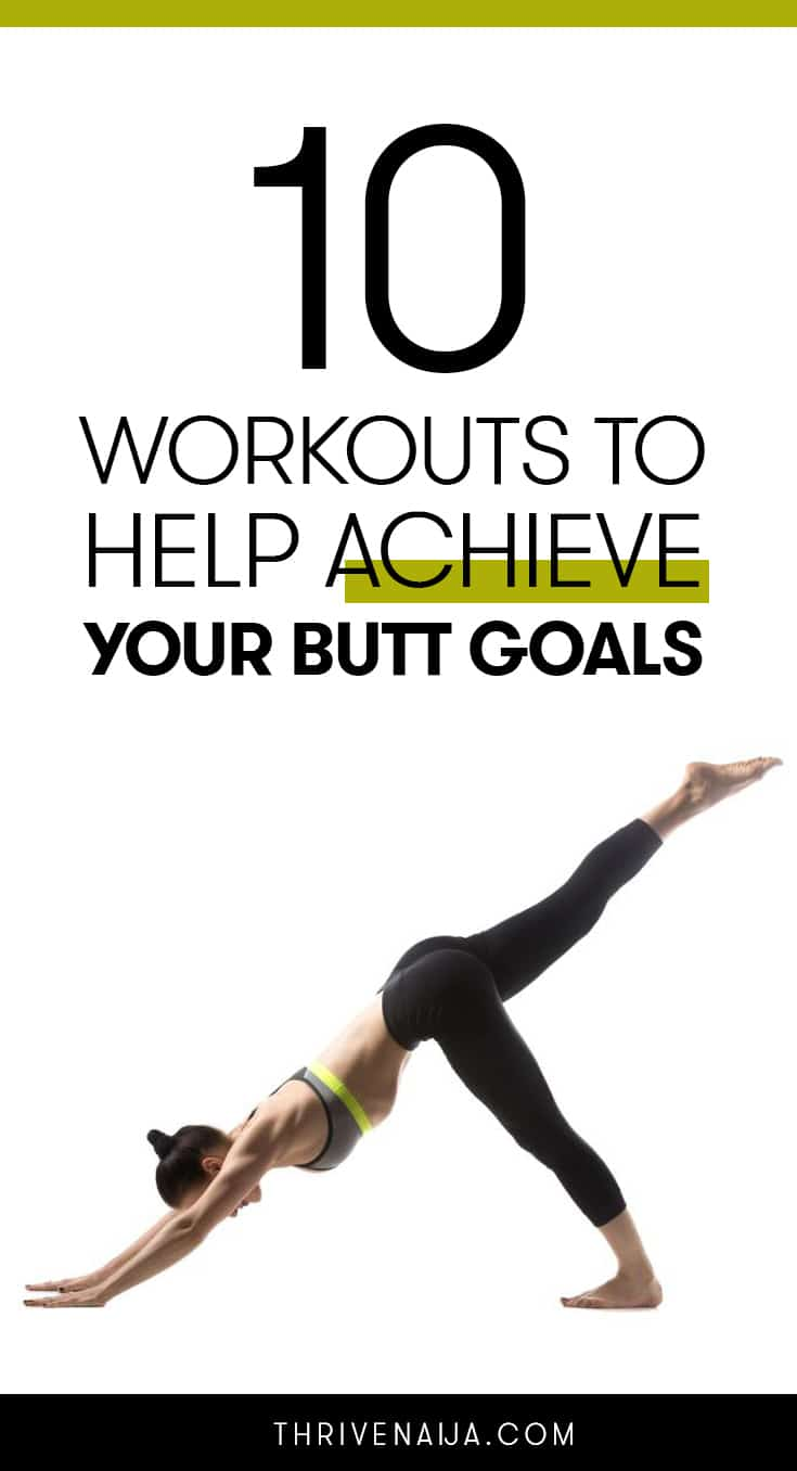 workouts to achieve your butt goals