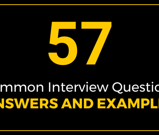 Additional Resources On Common Interview Questions Answers And Examples