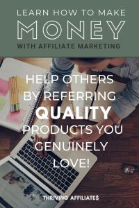 Want to help others AND make money with your blog? Check out this (huge!) free tutorial and Learn How to Start a Blog That Makes Passive Income With Affiliate Marketing (and more) on ThrivingAffiliates.com #thrivingaffiliates #howtostartablog #afilliatemarketingideas