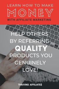 Do you want to help people AND make money with your blog? Check out this (huge!) free tutorial and Learn How to Start a Blog That Makes Passive Income With Affiliate Marketing (and more) on ThrivingAffiliates.com #thrivingaffiliates #howtostartablog #afilliatemarketingideas