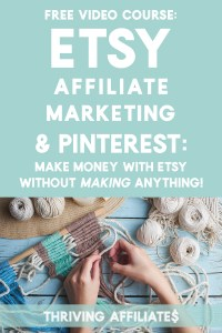 """Did you know you can do Etsy Affiliate Marketing on Pinterest? This free class shows you how to make money with Etsy without """"making"""" anything. It's true! It's all because you can do affiliate marketing with Etsy on Pinterest (IF you do it right!) Click through to learn how..."""