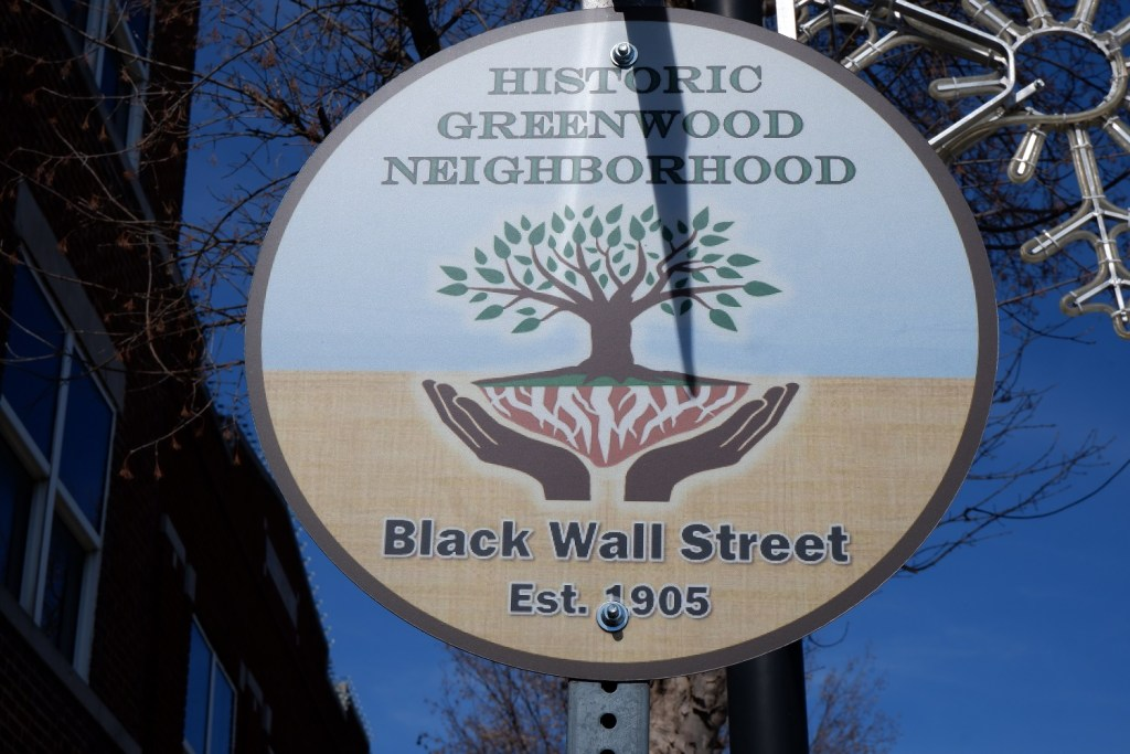 2020. Sign on Greenwood Ave. commemorating the establishment of Black Wall Street in the year 1905.