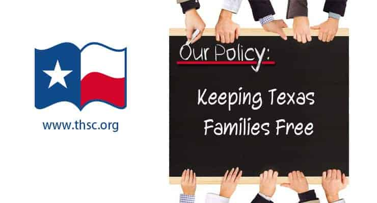 Keeping Texas Families Free