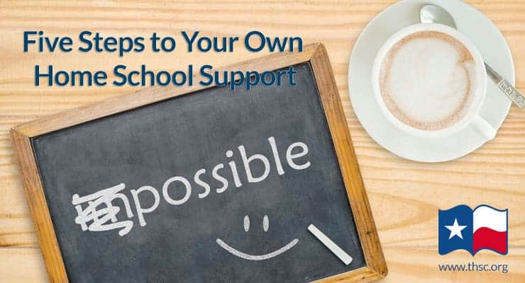 Five Steps to Your Own Home School Support