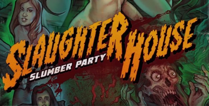 Slaughter House Slumber Party