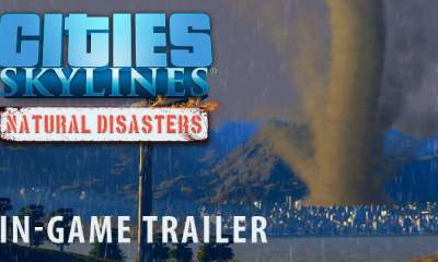 cities-skylines-natural-disasters-trailer