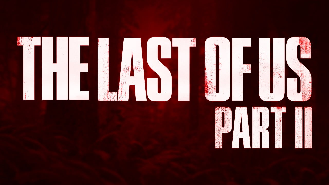 The Last of Us Part II is delayed, again