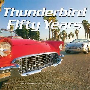 'Thunderbird Fifty Years'  Book by Alan Tast