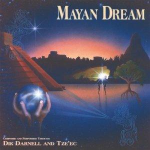 """""""Mayan Dream"""" album by Dik Darnell"""