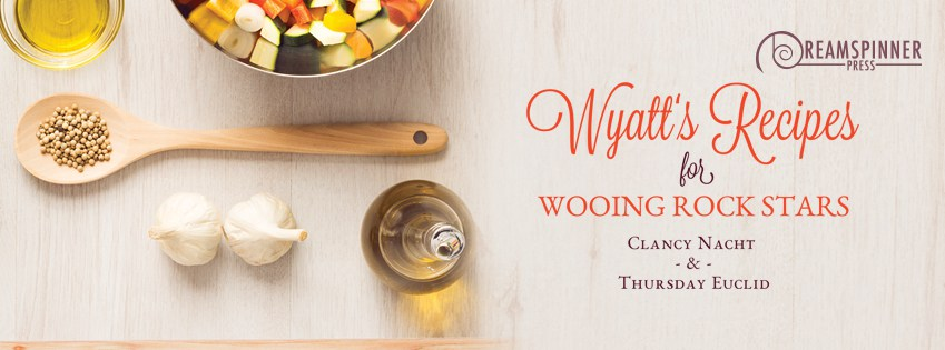 Wyatt's Recipes for Wooing Rock Stars out now!