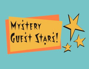 Mystery Guest Stars
