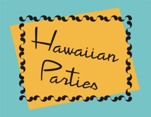 Hawaiian Parties in Hawaii