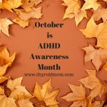 ADHD and Thyroid Disorders