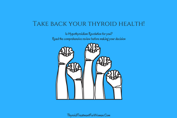 Hypothyroidism Revolution Natural Thyroid Treatment For Women