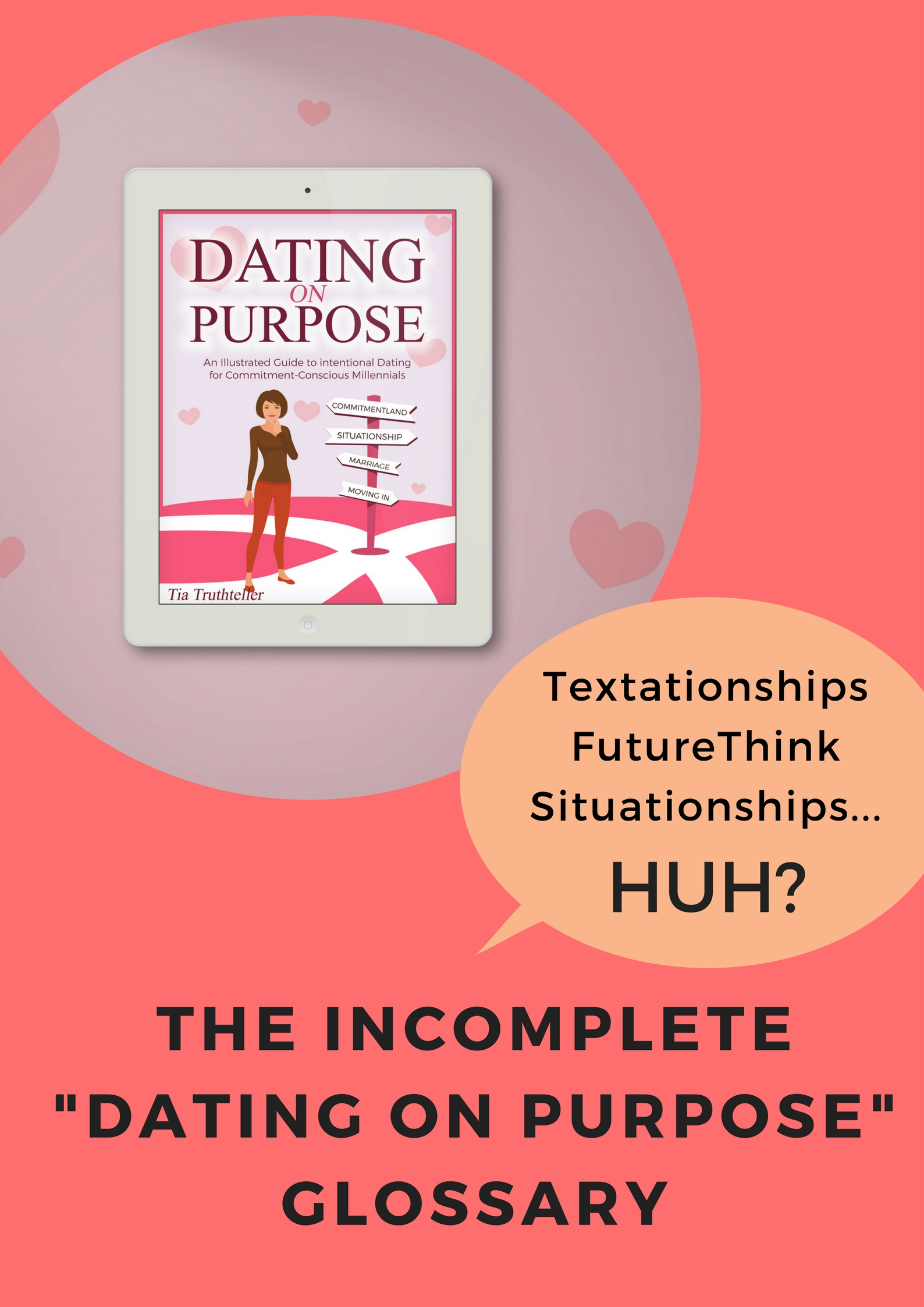 Glossary of quirky terms used in the Dating on Purpose Book