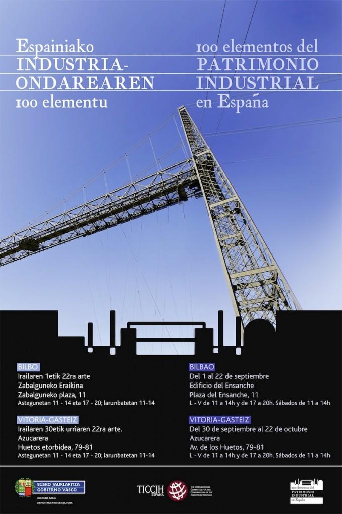 CARTEL  Exposición 100 elementos patrimonio industrial TICCIH en  Pais Vasco