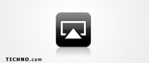 عرض شاشة الايفون والايباد على التلفاز – ميزة AirPlay Mirroring