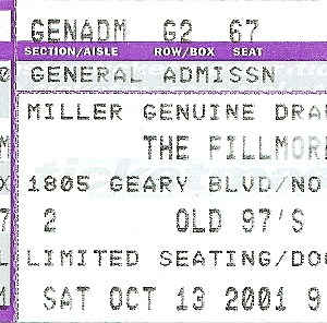 2001 Old 97's ticket stub Fillmore San Francisco
