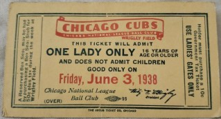 1938 Chicago Cubs One Lady Only ticket stub 50