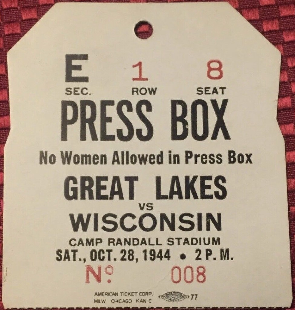 1944 Wisconsin Badgers Exclusionary Press Pass vs Great Lakes