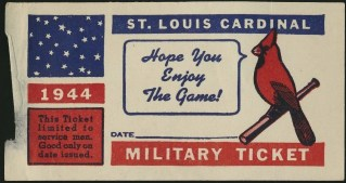 1944 St. Louis Cardinals Military Ticket 11.50