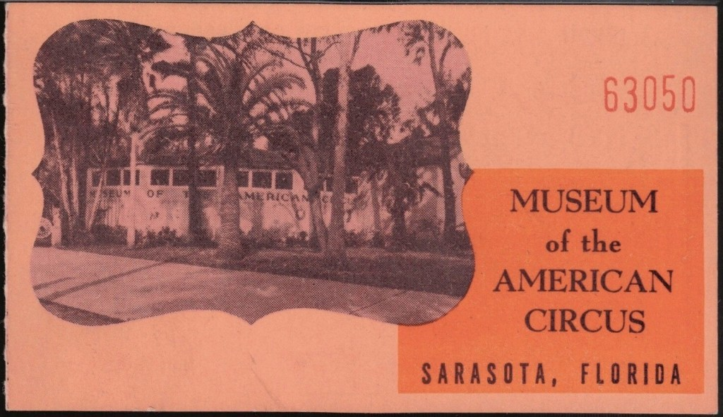 Museum of the American Circus Ticket Stub