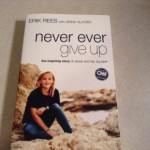 Book Review: Never Ever Give Up