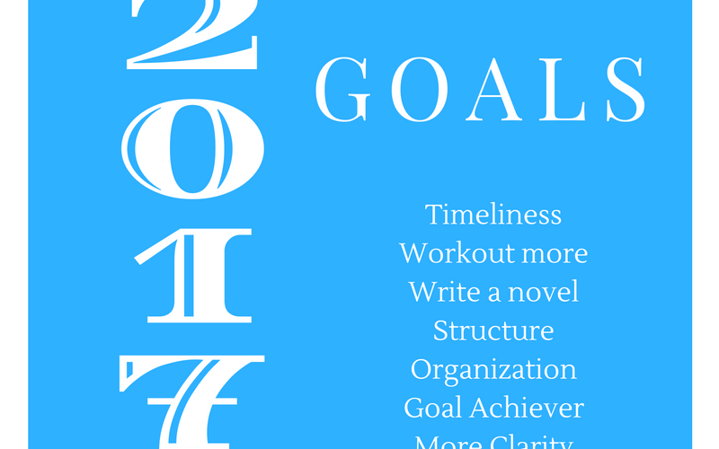 Goal Setting: Listing my Priorities for 2017