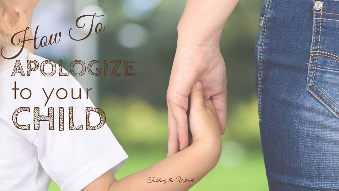Apology Accepted: How to Apologize to Your Child
