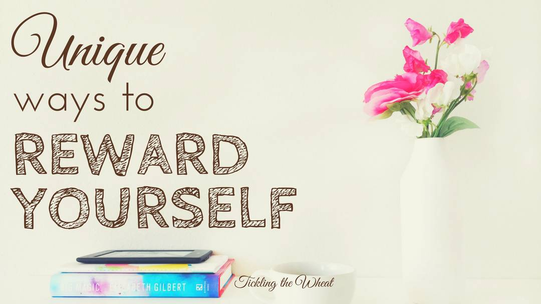 Unique Ways to Reward Yourself (Even in a Tight Budget)