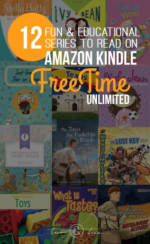 12 Fun & Educational Series to check out on Amazon FreeTime unlimited for Kindle.