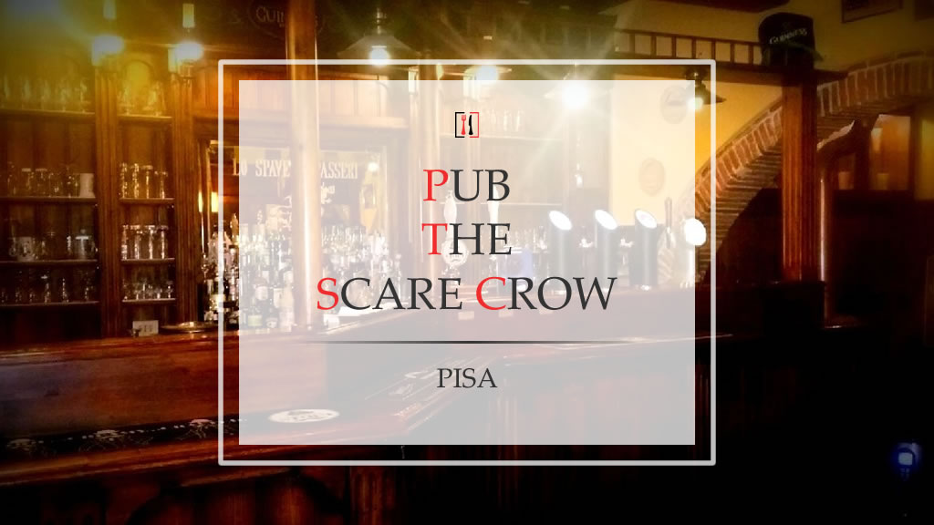 The Scare Crow. Lo spaventapasseri di Pisa che serve birra al ritmo dei Beatles!