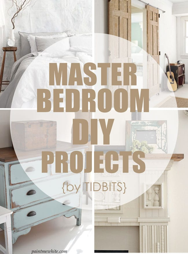 Master Bedroom DIY Projects, by TIDBITS