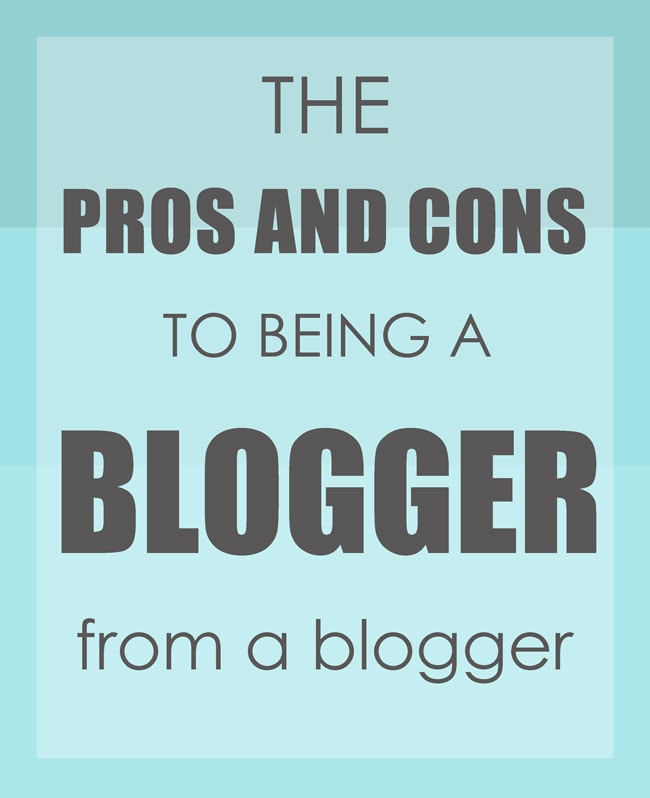 The pros and cons to being a blogger, from a blogger.  A MUST READ!!