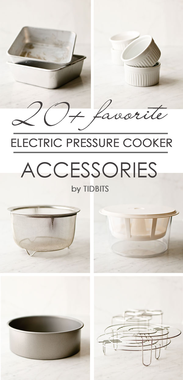 Over 20 electric pressure cooker accessories (aka - Instant Pot). Maximize your pressure cooking potential with these helpful items.