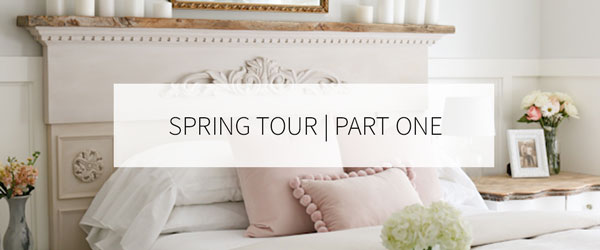 Spring Home Tour   Part one