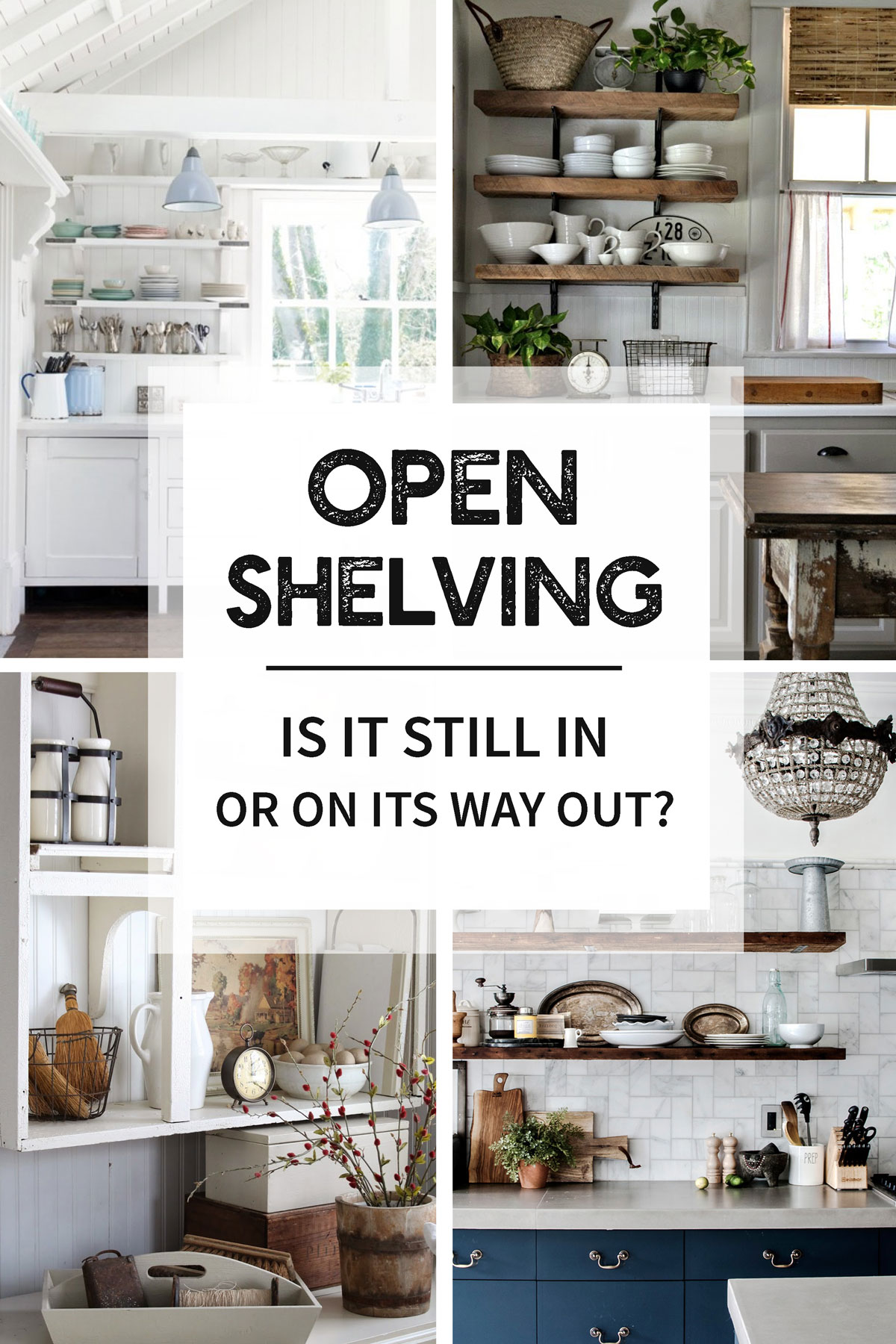 Attrayant Open Shelving: Is It Still In, Or On Its Way Out? Compelling Opinions