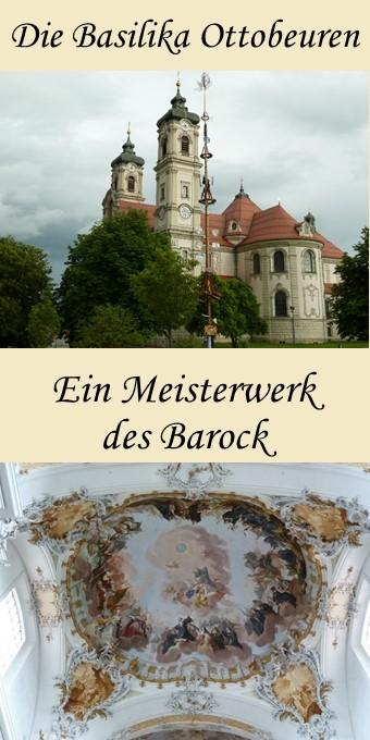 Die Basilika Ottobeuren - ein spätbarockes Meisterwerk