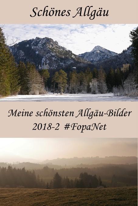Meine schönsten Allgäu-Bilder aus dem 2. Halbjahr 2018 - Fotoparade #FopaNet 2018-2
