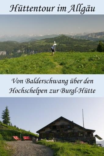 Hüttentour von Balderschwang über den Hochschelpen zur Burgl-Hütte