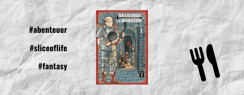 Rezension | Delicious in Dungeon (1) von Ryouko Kui