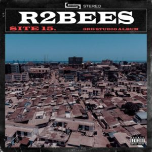 """The Ghanaian Veteran Duo R2bees finally dishes out their very much and highly anticipated album """"Site 15 Album""""."""