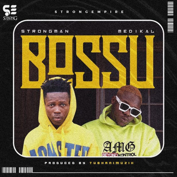 After a major feud, two heavyweight rap artists Strongman and medikal have come together to serve the fans with a wavy hip-hop song titled Bossu, a song produced by TubhaniMuzik.