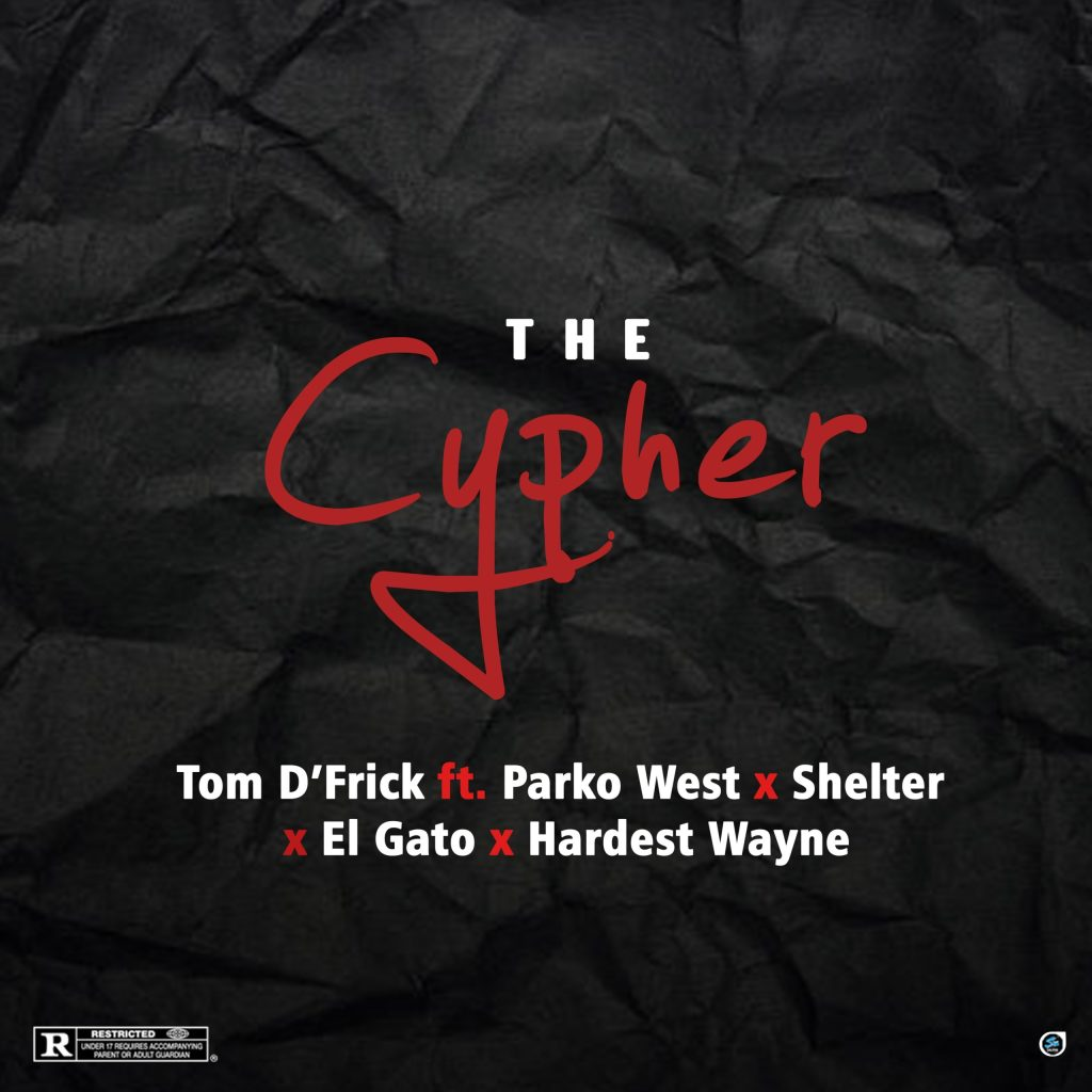 "Ghanaian indigenous rapper, Tom D'Frick has released his highly anticipated single titled ""The Cypher"" which features a strong young team of rappers, Parko West, Shelter, El Gato and Hardest Wayne, entreating them to voice out their punchlines on same bars."
