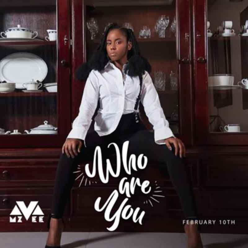 After a releasing a smash hit, Sheriff, some days ago, Mzvee is back with another banger titled Who are you which is produced by MOG Beatz.