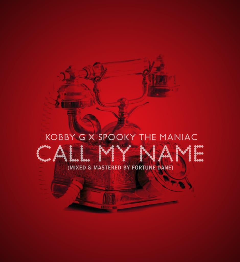 """Kobby G has joined the action as the rapper links up with talented rapper/singer Spooky The Maniac for this groovy DJ Mustard style tune titled """"Call My Name""""."""